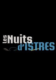 Les Nuits d'Istres 2013