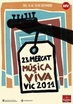 Cartel Mercat de Musica Viva de Vic 2011
